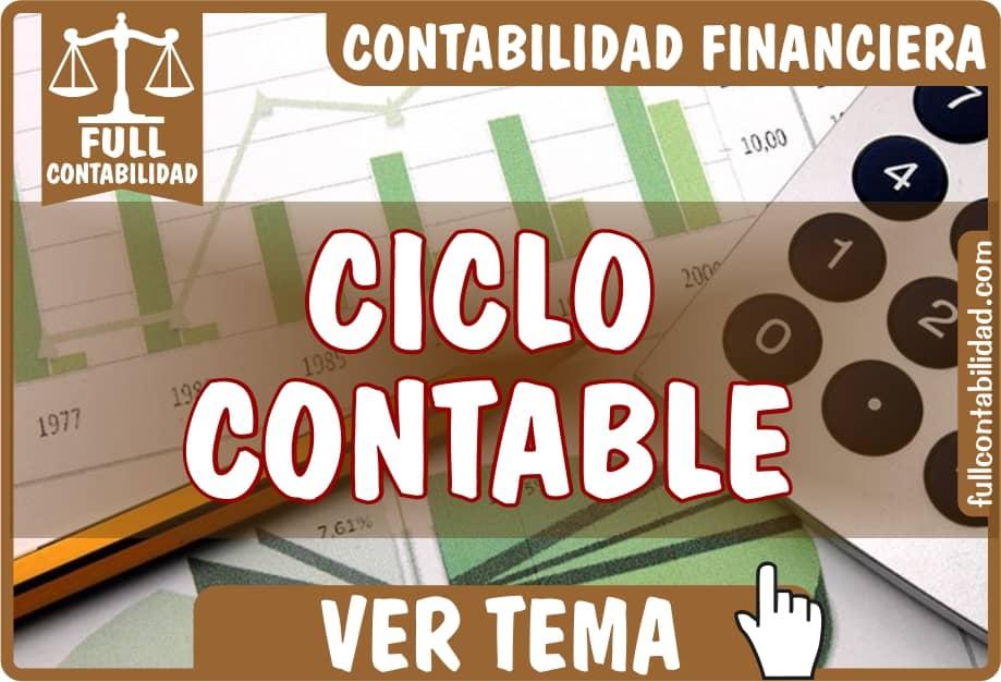 Ciclo Contable - Contabilidad Financiera - fullcontabilidad