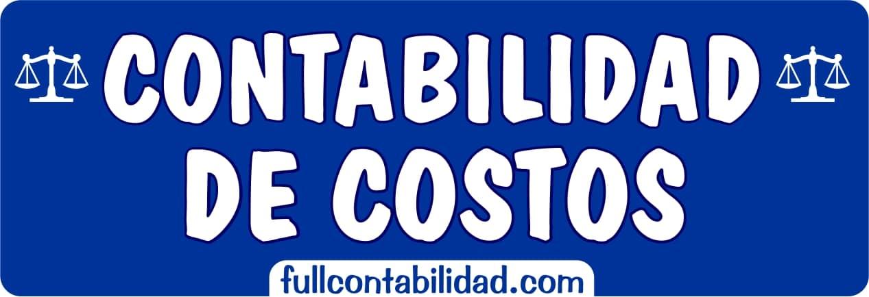Contabilidad de Costos - Full Contabilidad