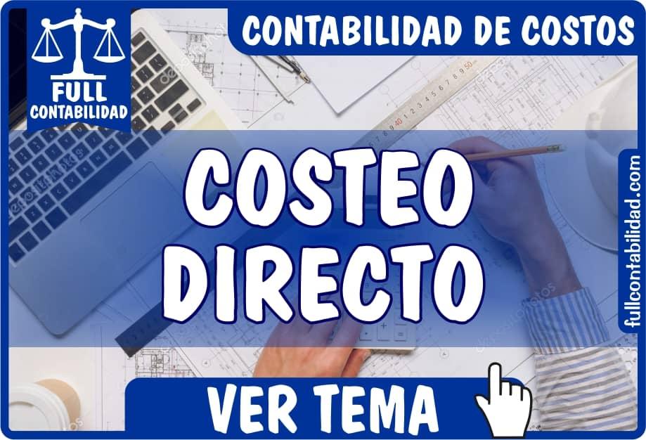 Costeo Directo - Contabilidad de Costos - Full Contabilidad