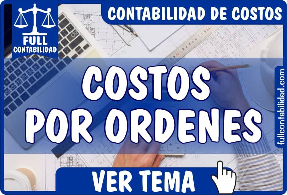 Costos por Ordenes - Contabilidad de Costos - Full Contabilidad