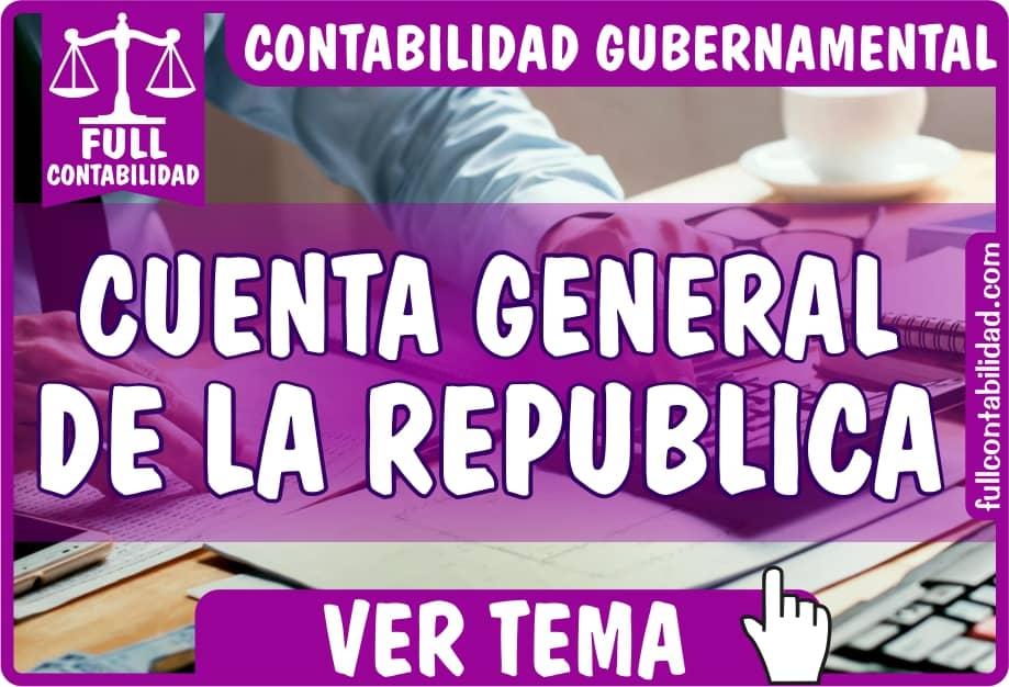 Cuenta General de la Republica - Contabilidad Gubernamental - fullcontabilidad