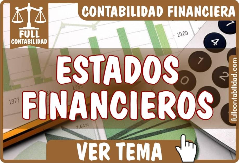 Estados Financieros - Contabilidad Financiera - fullcontabilidad