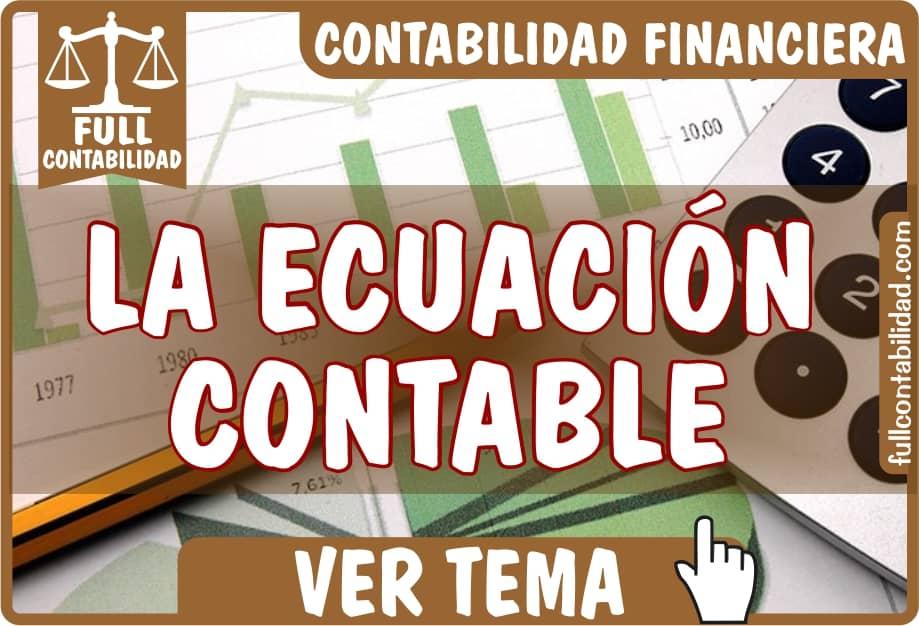La Ecuación Contable - Contabilidad Financiera - fullcontabilidad
