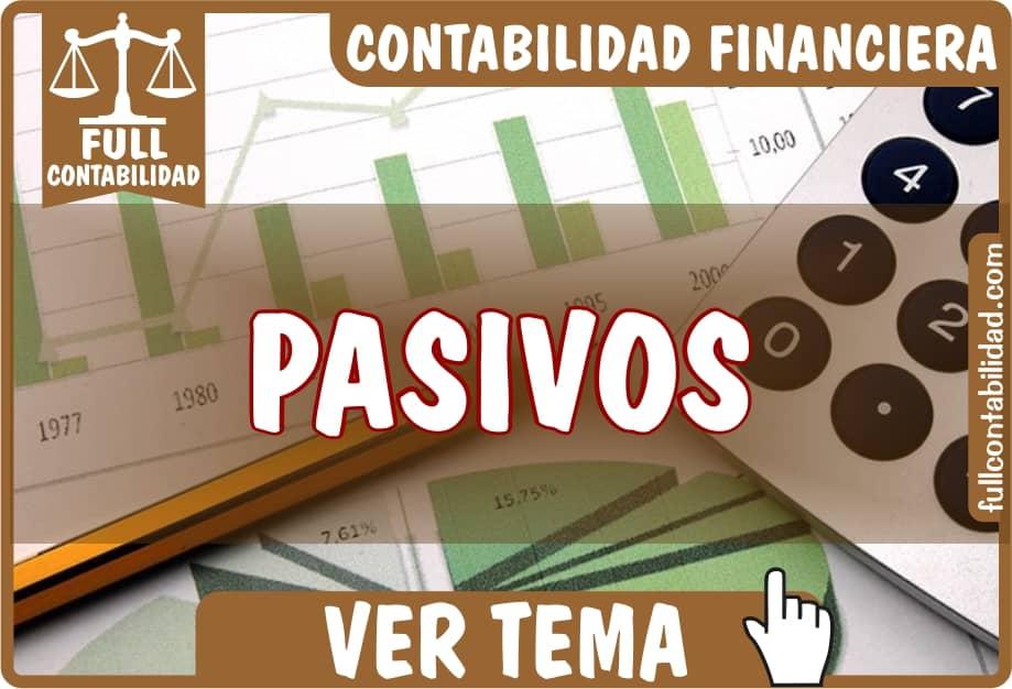 Pasivos - Contabilidad Financiera - fullcontabilidad
