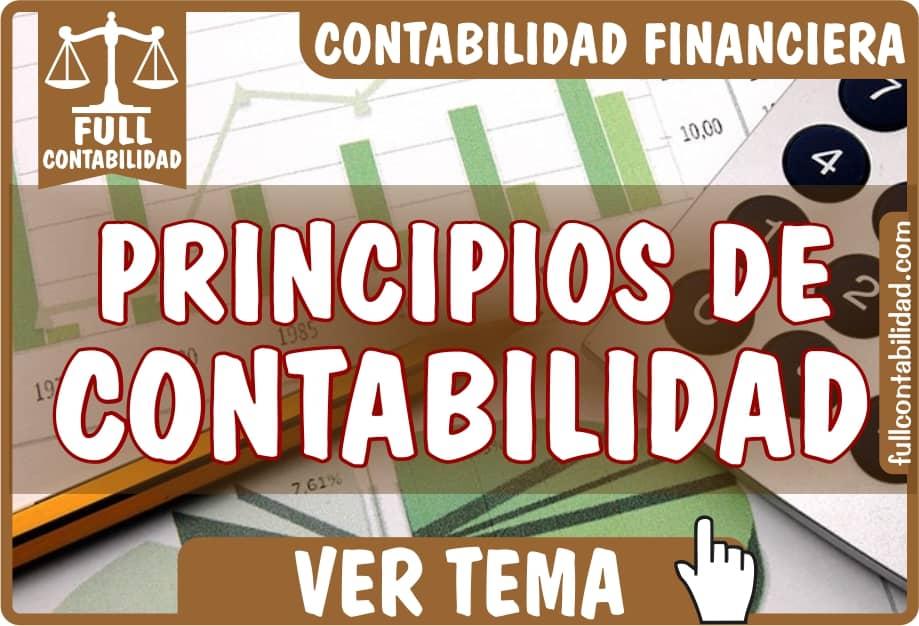 Principios de Contabilidad Generalmente Aceptados - Contabilidad Financiera - Full Contabilidad
