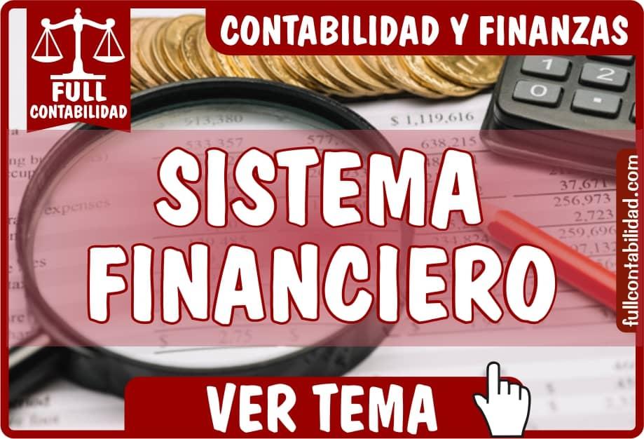 Sistema Financiero - Contabilidad y Finanzas - Full Contabilidad