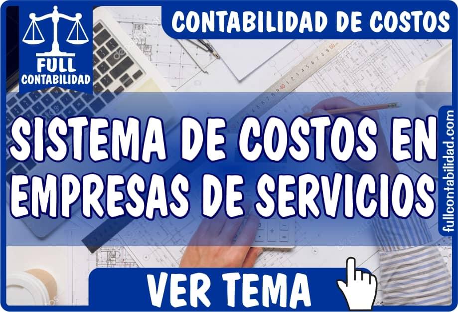 Sistema de Costos en Empresas de Servicios - Contabilidad de Costos - Full Contabilidad