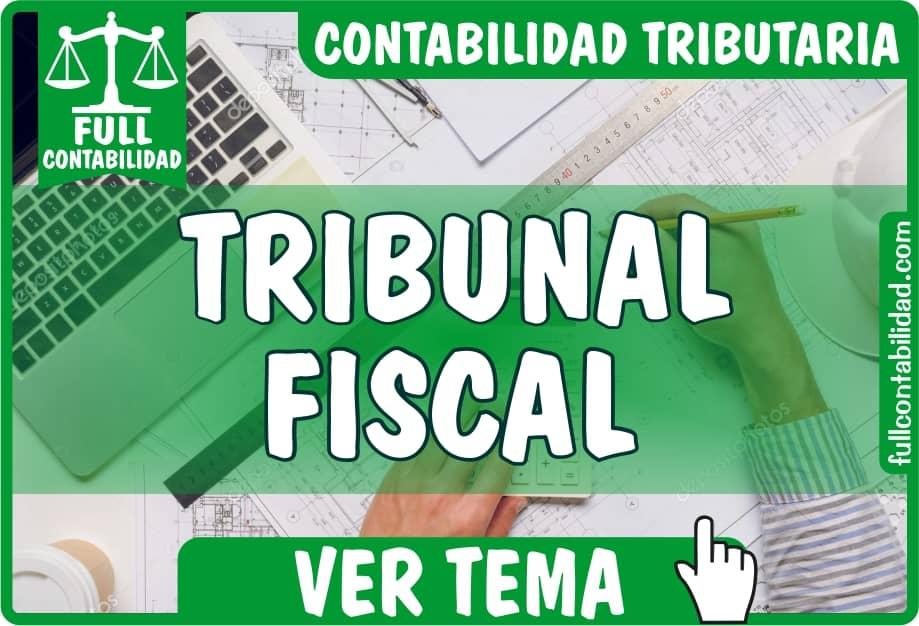 Tribunal Fiscal - Contabilidad Tributaria - fullcontabilidad
